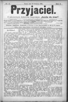 Przyjaciel : pismo dla ludu 1885 nr 17