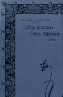 Historya powszechna Kościoła Katolickiego. T. 13