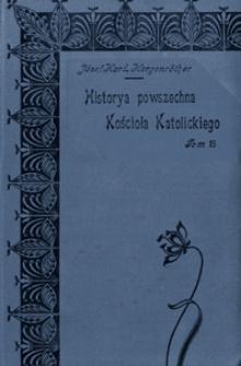 Historya powszechna Kościoła Katolickiego. T. 15