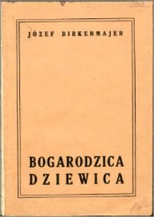 Bogarodzica dziewica : analiza tekstu, treści i formy