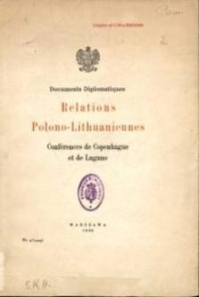 Relations Polono-Lithuaniennes : Conférences de Copenhague et de Lugano : documents diplomatiques