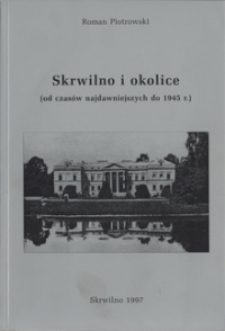 Skrwilno i okolice (od czasów najdawniejszych do 1945 r.)