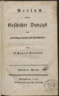 Versuch einer Geschichte Danzigs aus zuverläszigen Quellen und Handschriften. Bd. 2