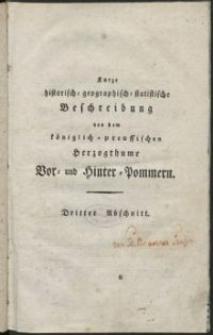 Kurze historich-geographisch-statistiche Beschreibung von dem königlich-preussischen Herzogthume Vor- und Hinter- Pommern. Abschnitt 3