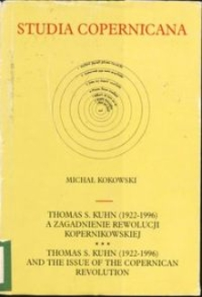 Thomas S. Kuhn (1922-1996) and the issue of the Copernican Revolution