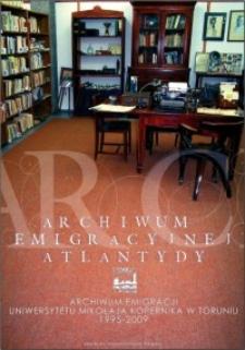 Archiwum Emigracyjnej Atlantydy - 15-lecie Archiwum Emigracji : wystawa