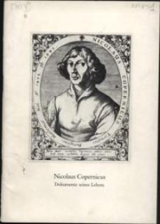 Nicolas Copernicus : Dokumente seines Lebens : Archivalienausstellung des Staatlichen Archivlagers in Gotttingen aus den Bestanden der Stiftung Preussischer Kulturbesitz