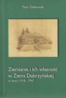 Ziemianie i ich własność w Ziemi Dobrzyńskiej w latach 1918-1947