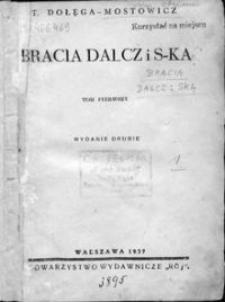 Bracia Dalcz i s-ka. T. 1