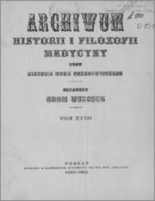 Archiwum Historii i Filozofii Medycyny 1939 t.18 z.1-2