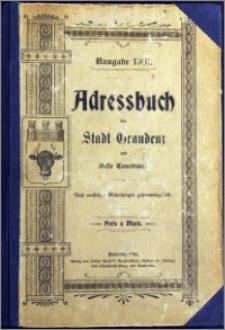 Adress-Buch der Stadt Graudenz und Feste Courbiere : Nach amtlichen Mitteilungen zusammengestellt [1901]