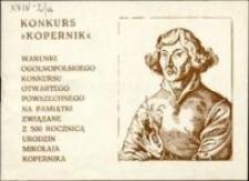 """Konkurs """"Kopernik"""" : warunki Ogólnopolskiego Konkursu otwartego, powszechnego na pamiątki związane z 500. rocznicą urodzin urodzin Mikołaja Kopernika"""