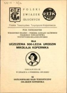 XI Ogólnopolski Rajd Turystyczny Szlakiem Kopernika : w dniach 4 – 8 września 1973 roku : dla uczczenia 500- lecia urodzin Mikołaja Kopernika