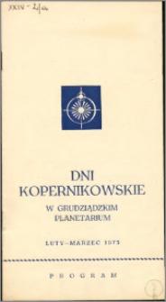Dni kopernikowskie w grudziądzkim Planetarium : luty – marzec 1973 : program