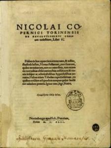 [De revolutionibus orbium coelestium] Nicolai Copernici Torinensis De Revolvtionibvs Orbium coelestium, Libri VI […]