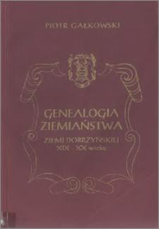 Genealogia ziemiaństwa ziemi dobrzyńskiej XIX - XX wieku