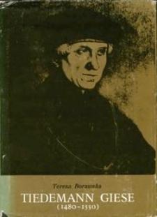 Tiedemann Giese (1480-1550) w życiu wewnętrznym Warmii i Prus Królewskich