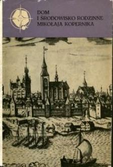 Dom i środowisko rodzinne Mikołaja Kopernika