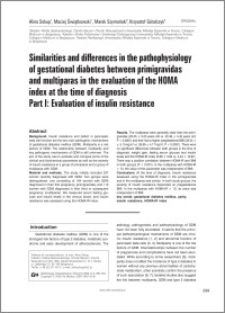 Similarities and differences in the pathophysiology of gestational diabetes between primigravidas and multiparas in the evaluation of the HOMA index at the time diagnosis. Part I: Evaluation of insulin resistance