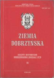Ziemia Dobrzyńska : Zeszyty Historyczne Dobrzyńskiego Oddziału WTN, VI