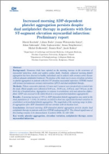 Increased morning ADP-dependent platelet aggregation persists despite dual antiplatelet therapy in patients with first ST- segment elevation myocardial infarction: Preliminary report