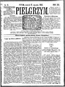 Pielgrzym, pismo religijne dla ludu 1882 nr 6