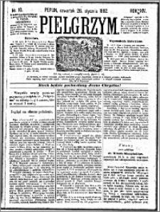 Pielgrzym, pismo religijne dla ludu 1882 nr 10