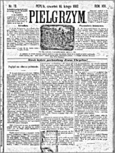 Pielgrzym, pismo religijne dla ludu 1882 nr 19