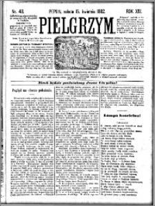 Pielgrzym, pismo religijne dla ludu 1882 nr 43