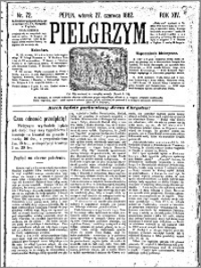 Pielgrzym, pismo religijne dla ludu 1882 nr 72