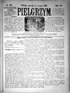 Pielgrzym, pismo religijne dla ludu 1882 nr 100