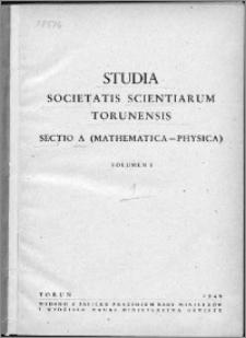 Studia Societatis Scientiarum Torunensis. Sectio A, Mathematica-Physica Vol. 1, nr 1 (1948)