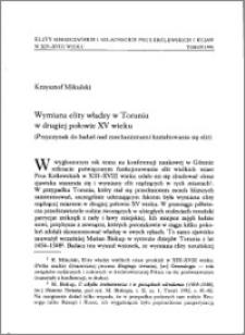 Wymiana elity władzy w Toruniu w II połowie XV wieku (Przyczynek do badań nad mechanizmami kształtowania się elit)