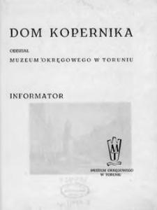 Dom Kopernika - Oddział Muzeum Okręgowego w Toruniu : informator