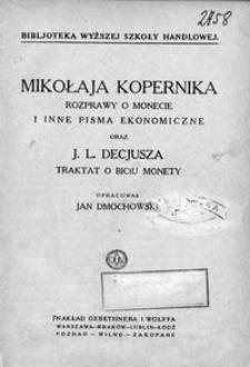 Mikołaja Kopernika rozprawy o monecie i inne pisma ekonomiczne oraz J. L. Decjusza Traktat o biciu monety