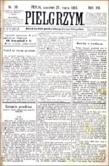 Pielgrzym, pismo religijne dla ludu 1884 nr 38