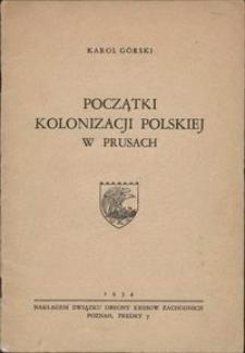 Początki kolonizacji polskiej w Prusach