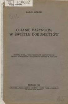 O Janie Bażyńskim w świetle dokumentów