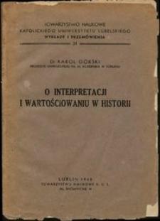 O interpretacji i wartościowaniu w historii