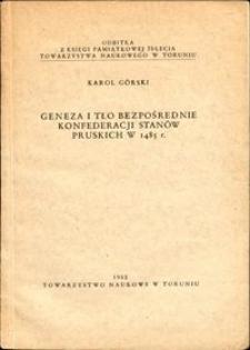 Geneza i tło bezpośrednie konfederacji stanów pruskich w r. 1485