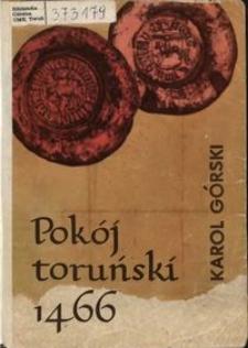 Pokój toruński 1466 roku i jego znaczenie dla Polski