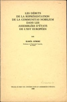 Les débuts de la représentation de la communitas nobilium dans les assemblées d'états de l'est Européen