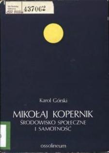 Mikołaj Kopernik : środowisko społeczne i samotność