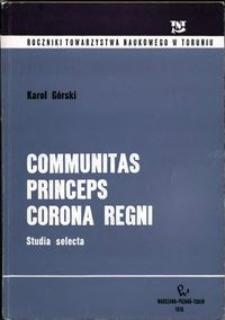 Communitas, Princeps, Corona Regni : studia selecta