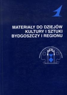 Materiały do dziejów kultury i sztuki Bydgoszczy i regionu, z.1