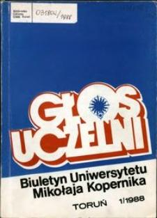 Głos Uczelni : biuletyn Uniwersytetu Mikołaja Kopernika 1988 nr 1