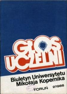 Głos Uczelni : biuletyn Uniwersytetu Mikołaja Kopernika 1988 nr 2