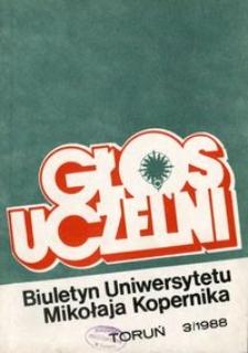 Głos Uczelni : biuletyn Uniwersytetu Mikołaja Kopernika 1988 nr 3