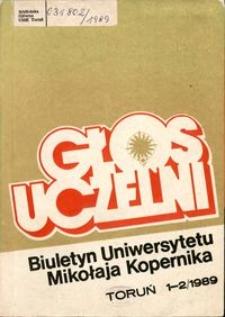 Głos Uczelni : biuletyn Uniwersytetu Mikołaja Kopernika 1989 nr 1-2