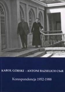 Karol Górski - Antoni Bazielich - korespondencja 1952-1988